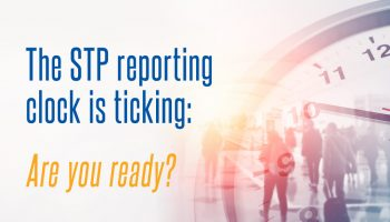 The STP reporting clock is ticking