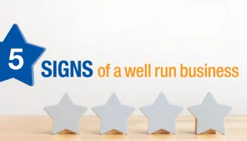 5 signs of a well run business